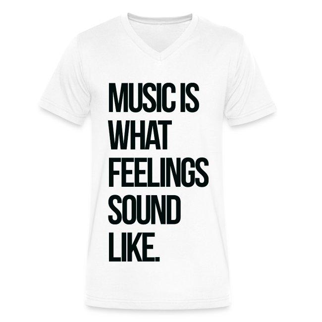 Music is what Feelings Sound Like V