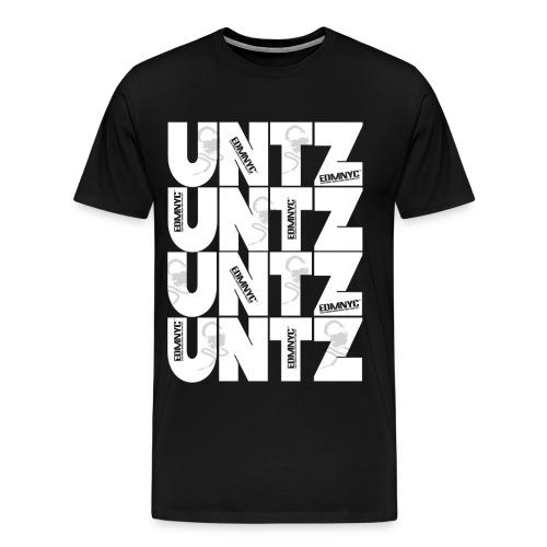 Untz, Untz, Untz - Men's Premium T-Shirt