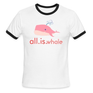 All is whale (Pink, Men) - Men's Ringer T-Shirt