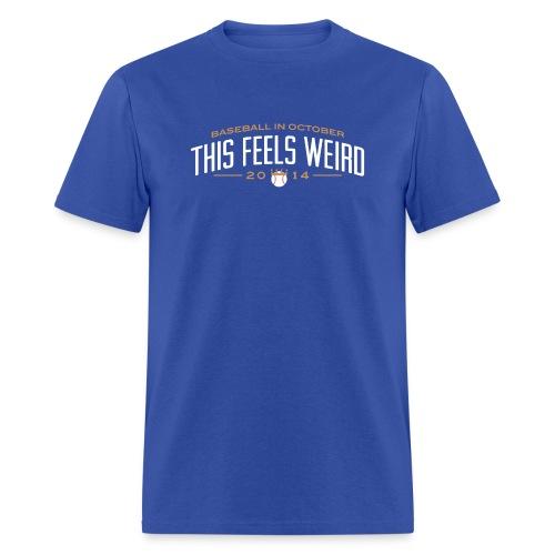 This Feels Weird - Men's T-Shirt