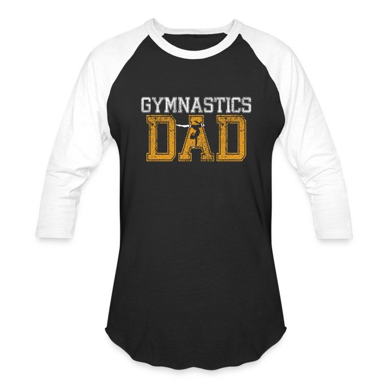 Gymnastics Dad Men S Baseball T Shirt Spreadshirt