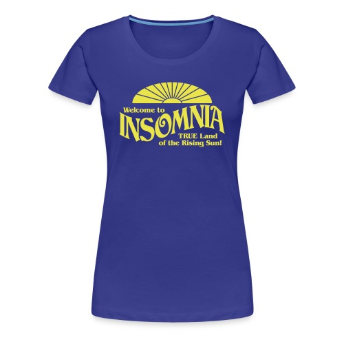 Land of INSOMNIA Ladies Shirt - Women's Premium T-Shirt