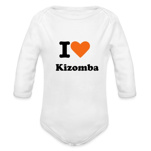 I LOVE KIZOMBA - Organic Long Sleeve Baby Bodysuit