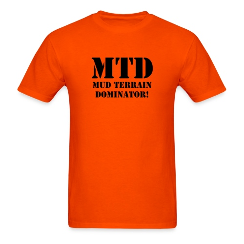 MTD Mud Terrain Dominator - Men's T-Shirt