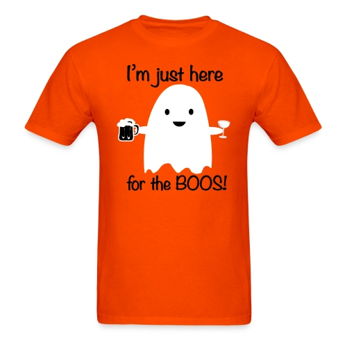 Here for the Boos! - Men's T-Shirt