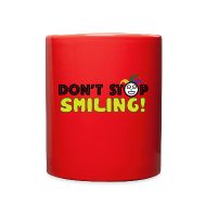 Mugs & Drinkware ~ Full Color Mug ~ Don't Stop Smiling