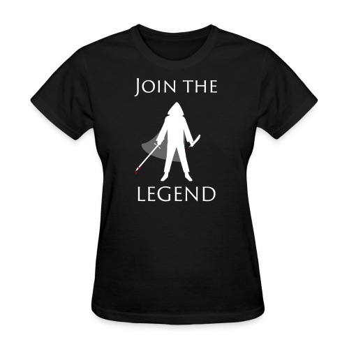 Women's Dark Join the Legend Shirt - Women's T-Shirt