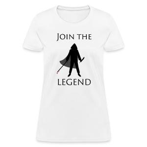 Women's Join the Legend Shirt - Women's T-Shirt