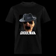 T-Shirts ~ Men's T-Shirt ~ Ghoulman (Guys)