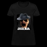 T-Shirts ~ Women's T-Shirt ~ Ghoulman (Girls)