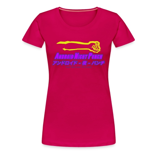 Android Night Punch - The Motion Picture *Dark Pink Womans - Women's Premium T-Shirt