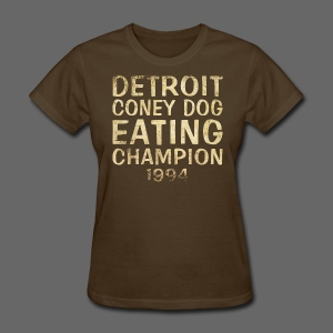 Coney Dog Eating Champion - Women's T-Shirt