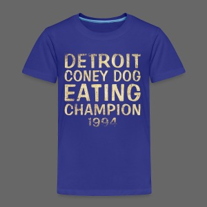 Coney Dog Eating Champion - Toddler Premium T-Shirt