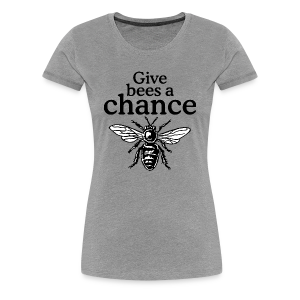 Give Bees A Chance T-Shirt (Women Gray) - Women's Premium T-Shirt