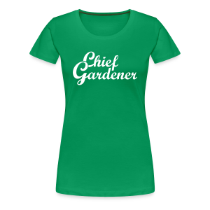 Garden T-Shirt for the Chief Gardener (Women Green/White) - Women's Premium T-Shirt