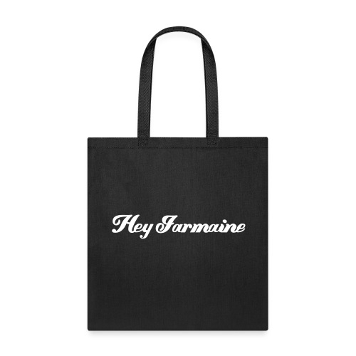 Hey Jarmaine Tote - Tote Bag