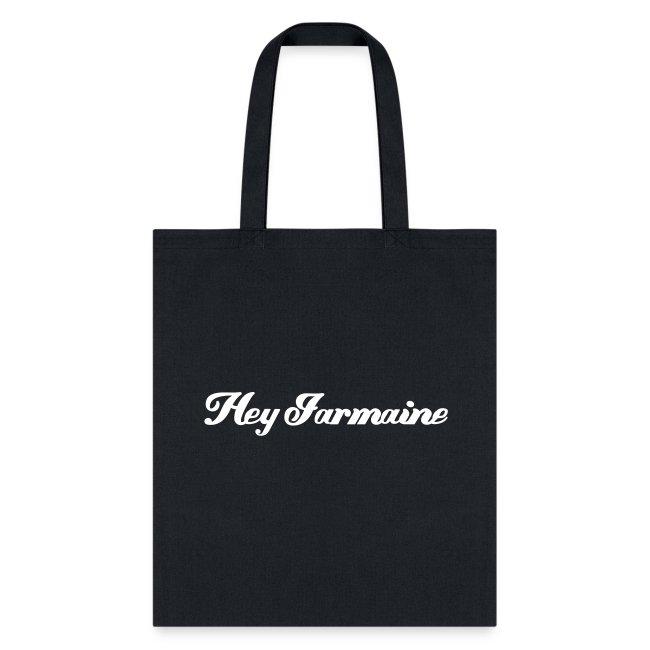 Hey Jarmaine Tote