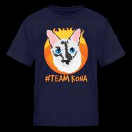 Kids' Shirts ~ Kids' T-Shirt ~ Kids T-Shirt #TeamKona
