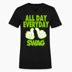 ALL DAY EVERYDAY SWAG T-Shirts