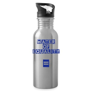 Water of Equality - Water Bottle