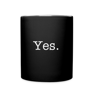 The Cup of Yes - Full Color Mug