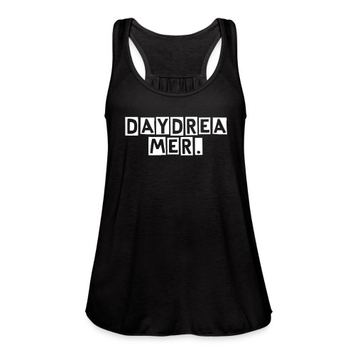 Daydreamer tank top - Women's Flowy Tank Top by Bella