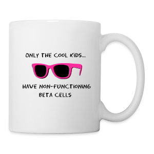 Only the Cool Kids have Non-functioning Beta Cells - Pink - Coffee/Tea Mug