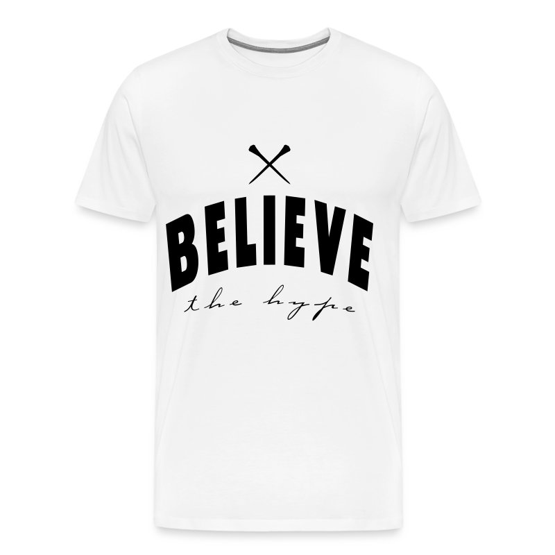 Believe the hype t shirt spreadshirt for Hype t shirt kids