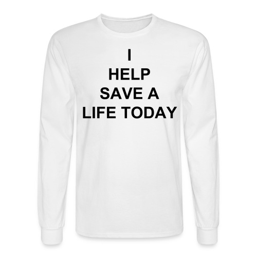 Men's Long Sleeve T-Shirt - MY SON HAS A RARE CEREBRAL PALSY WE HAVE INSURANCE BUT AS USUAL THEY DONT ACCEPT IT .THE TREATMENT HE NEEDS IS NOT EVEN AVAILABLE IN THE UNITED STATES .THE PROCEDURE IS A ONE TIME MARROW TRANSPLANT NO AFTER CARE THE PROCEDURE COST $20,000 WHICH INCLUDES AIRFARES STAY AND REHAB .. IM NOT ASKING YOU TO HELP ME SAVE MY HOUSE OR MY CAR IM ASKING CAN YOU HELP ME SAVE MY SON . ID GET DOWN ON MY KNEES AND BEG IF IT MEANT ONE MORE DAY WITH MY SON ... THANK YOU FOR YOUR KINDNESS