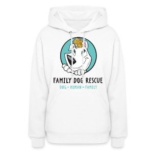 Family Dog Rescue (Mission on back) Women's Hoodie - Women's Hoodie