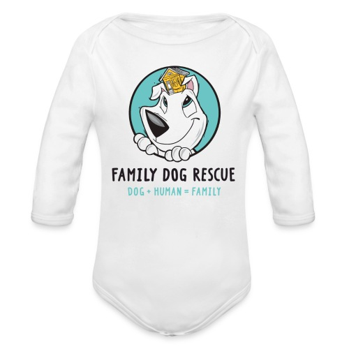 Family Dog Rescue (Mission on Back): Baby Long Sleeve One Piece - Organic Long Sleeve Baby Bodysuit