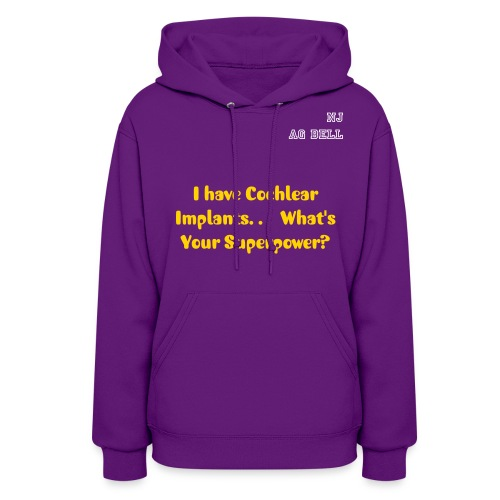 Cochlear Implacts. . .   What's Your Superpower? - Women's Hoodie
