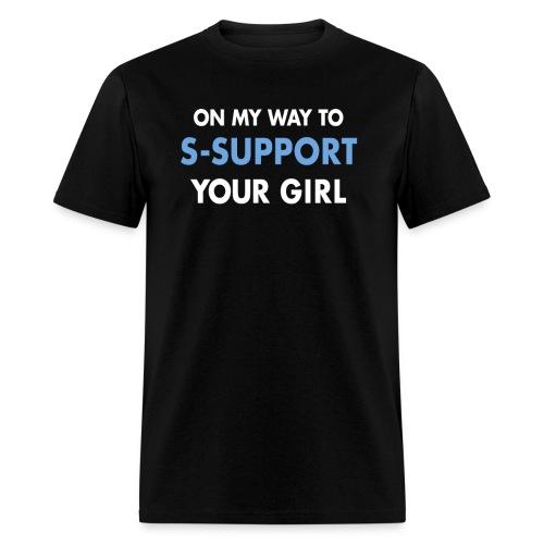 support yo girl- men's - Men's T-Shirt