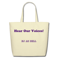 Bags & backpacks ~ Eco-Friendly Cotton Tote ~ Tote bag - Hear Our Voices