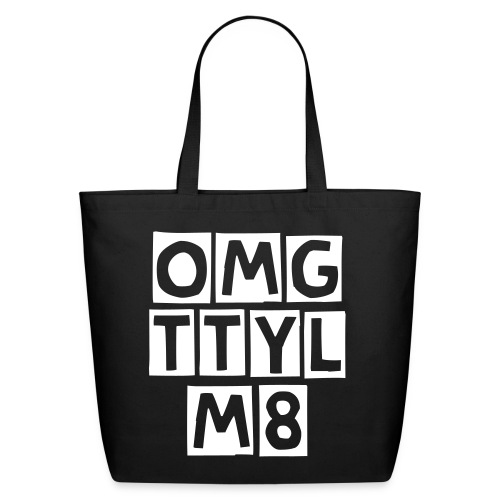 OMG-TTYL-M8 plain Bag - Eco-Friendly Cotton Tote