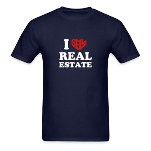 I Sell Real Estate - Men's T-Shirt