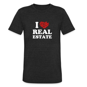 I Sell Real Estate - Unisex Tri-Blend T-Shirt by American Apparel