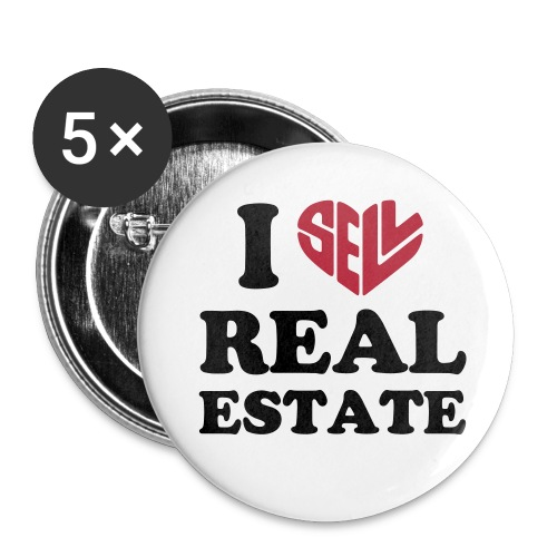 I Sell Real Estate - Buttons small 1'' (5-pack)