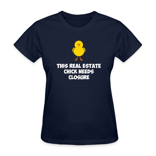 Real Estate Chick Needs Closure - Women's T-Shirt