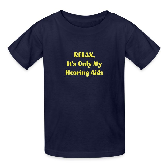 RELAX. . .Hearing Aids