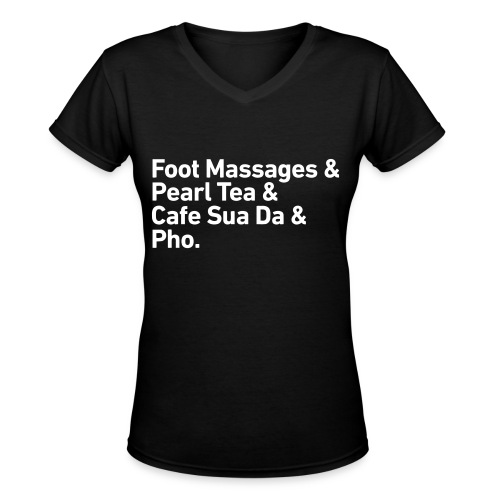Foot Massages... Pho (Womens) - Women's V-Neck T-Shirt