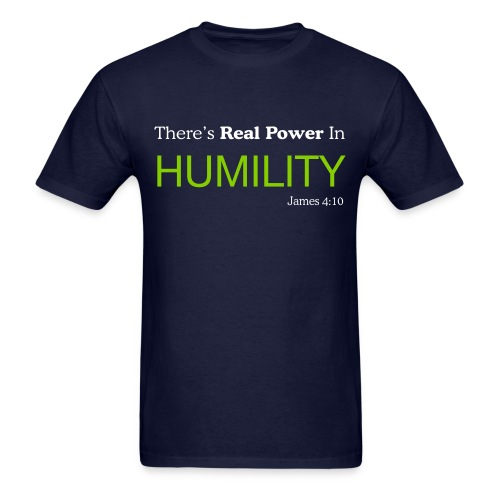 Real Power In Humility - Men's T-Shirt