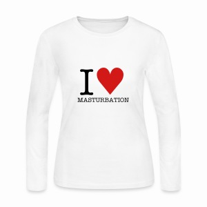 T-Shirt I ♥ MASTURBATION - Women's Long Sleeve Jersey T-Shirt