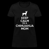 Women's T-Shirts ~ Women's T-Shirt ~ chihuahua mom Women's T-Shirts