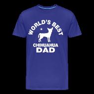 T-Shirts ~ Men's Premium T-Shirt ~ worlds best chihuahua dad T-Shirts