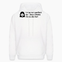 I may not perfect but Jesus thinks I'm to die for Hoodies