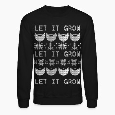 Let It Grow Long Sleeve Shirts