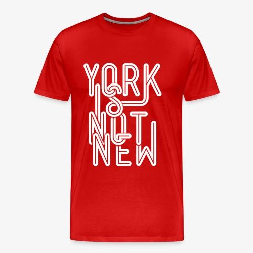 York Is Not New - Men's Premium T-Shirt