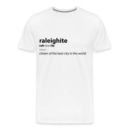 Raleighite - Men's Premium T-Shirt