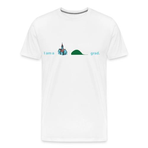 I am a Chapel Hill grad. - Men's Premium T-Shirt